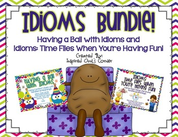 Idioms Bundle {Having a Ball with Idioms and Time Flies}