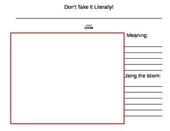 Idioms, Don't Take it Literally