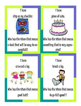 Idioms - I Have Who Has