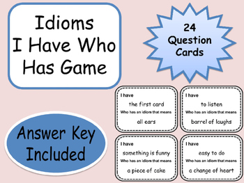 Idioms I Have Who Has or Minute To Win It Game 24 Question