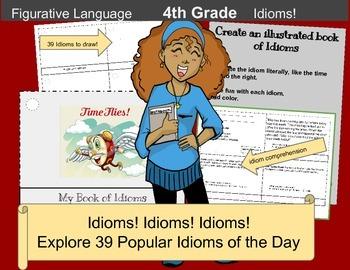 Figurative Language: Idioms, Idioms, Idioms
