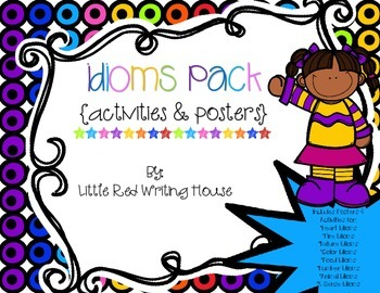 Idioms {Posters & Activities}
