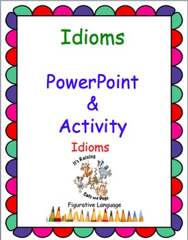 Idioms Powerpoint and Partner Activity
