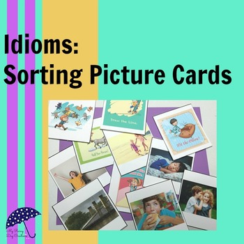 Idioms Sorting Picture Cards
