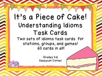 Idioms Task Cards - Piece of Cake