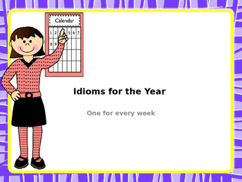 Idioms for the Year