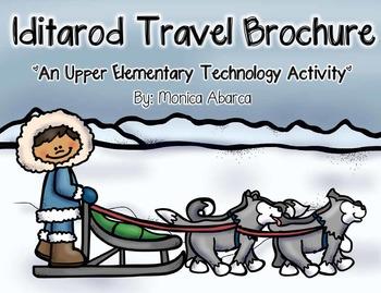 Iditarod Travel Brochure - An Upper Elementary Technology