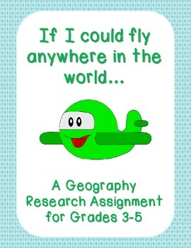 If I Could Fly Anywhere in the World Geography Research As