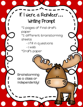 If I Were A Reindeer Writing Prompt