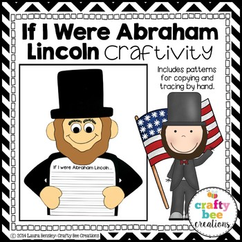 If I Were Abraham Lincoln Craftivity