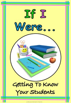If I Were ... Back to School or End of Year Fun, Printable