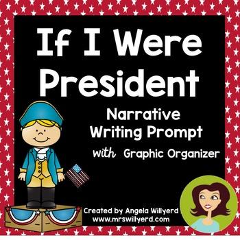 Presidents' Day / Election Day: If I Were President Narrat