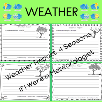 If I Were a Meteorologist    Weather Report for Each Season