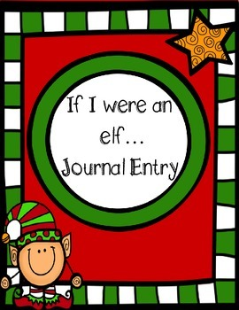 If I Were an Elf Journal Entry