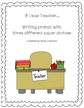 If I was Teacher...Journal Prompt