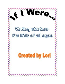 If I were... Story Starters