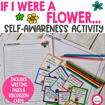 If I were a flower...Self- Awareness writing and drawing activity