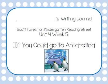 If You Could go to Antarctica Writing Journal & Dictation