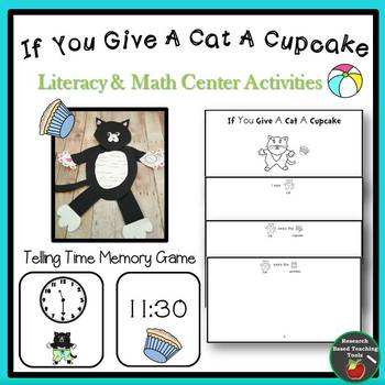 If You Give A Cat A Cupcake Literacy and Math Center Activities