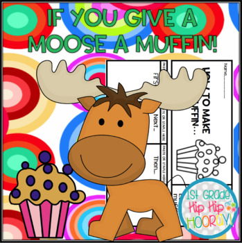 Crafts and Activities To Accompany If You Give A Moose A Muffin!