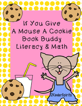 If You Give A Mouse A Cookie Book Buddy Literacy & Math