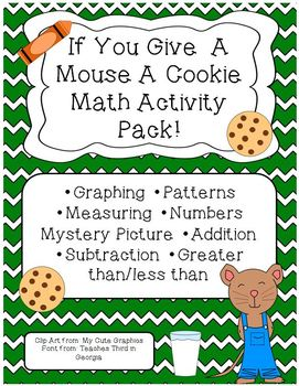 If You Give A Mouse A Cookie Math Activity Pack Set Graphi