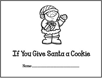 If You Give Santa A Cookie
