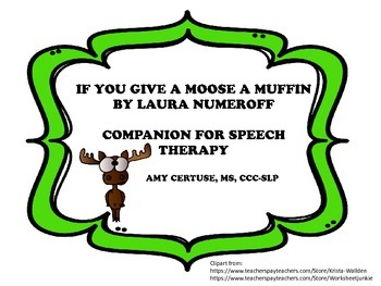 If You Give a Moose a Muffin Companion