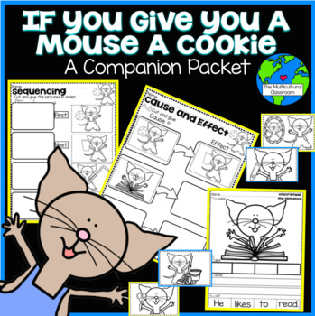 If You Give a Mouse a Cookie Literacy K Packet