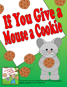 If You Give a Mouse a Cookie Mini Unit Worksheets
