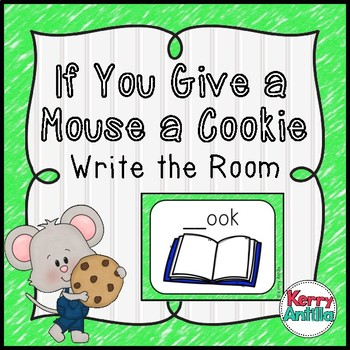 If You Give a Mouse a Cookie Write the Room