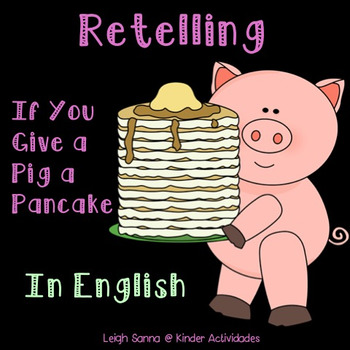 If You Give a Pig a Pancake Retelling in English