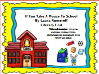 If You Take A Mouse To School Literary Unit