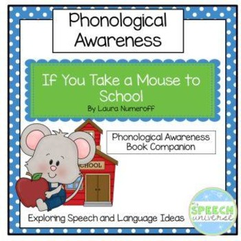 If You Take A Mouse To School Phonological Awareness Book