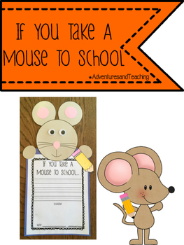 If You Take A Mouse to School Craftivity