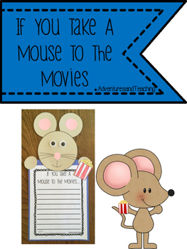 If You Take A Mouse to The Movies Craftivity