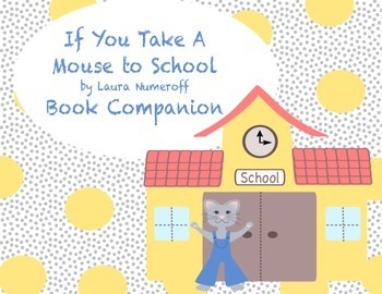If You Take a Mouse to School Book Companion