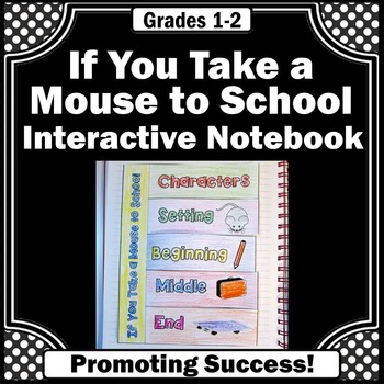 If You Take a Mouse to School Sequencing Interactive Noteb