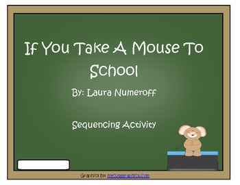 If You Take a Mouse to School Sequencing