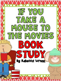 If You Take a Mouse to the Movies Book Study