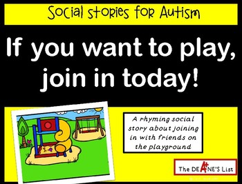If you want to play, join in today! A social story about j