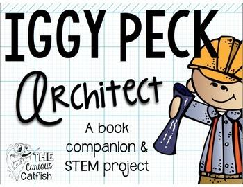 Iggy Peck Architect Book Companion and STEM Activity