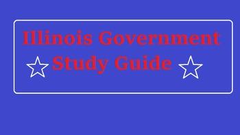 Illinois Government Study Guide