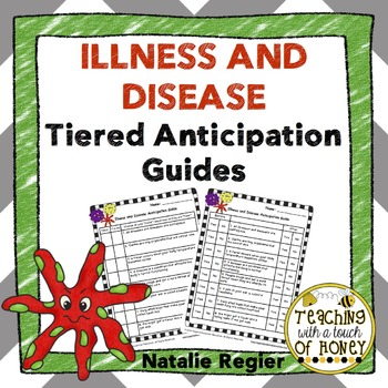 Illness and Disease Tiered Anticipation Guides