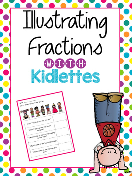 Illustrate Fractions with Kidlettes