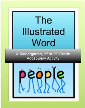 Illustrated Words: A Kindergarten, 1st or 2nd Grade  Activity