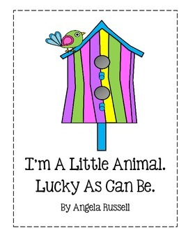 I'm A Little Animal ~ Lucky As Can Be