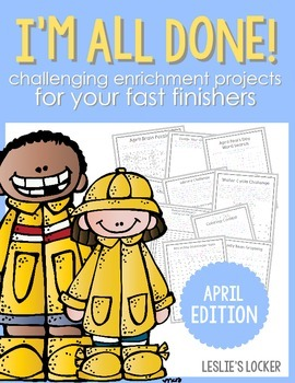 I'm All Done! (10 fast finisher projects for April)