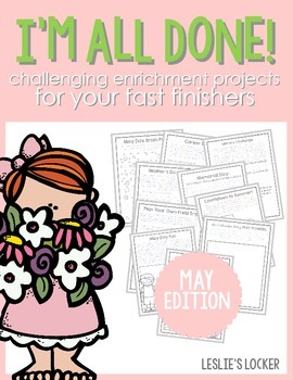 I'm All Done! (10 fast finisher projects for May)