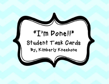 """I'm Done!"" - Student Task Cards - Pastel Chevron"